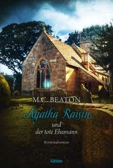 M. C. Beaton: Agatha Raisin 05 und der tote Ehemann, Buch