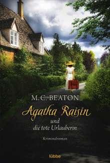 M. C. Beaton: Agatha Raisin 06 und die tote Urlauberin, Buch