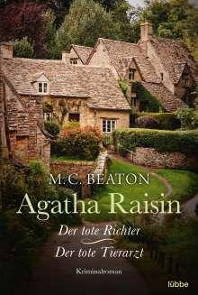 M. C. Beaton: Agatha Raisin und der tote Richter 01 /Agatha Raisin und der tote Tierarzt 02, Buch