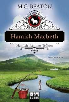 M. C. Beaton: Hamish Macbeth fischt im Trüben, Buch