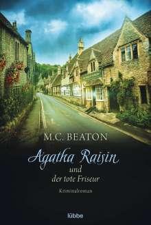 M. C. Beaton: Agatha Raisin 08 und der tote Friseur, Buch