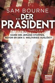 Sam Bourne: Der Präsident, Buch