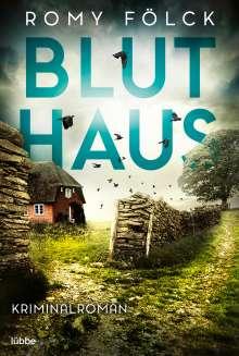 Romy Fölck: Bluthaus, Buch