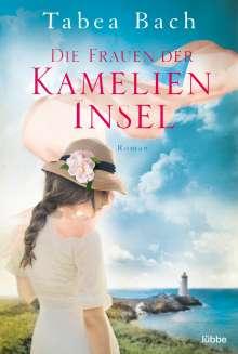 Tabea Bach: Die Frauen der Kamelien-Insel, Buch
