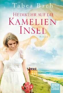 Tabea Bach: Heimkehr auf die Kamelien-Insel, Buch
