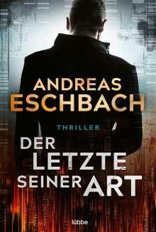 Andreas Eschbach: Der Letzte seiner Art, Buch