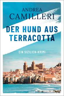 Andrea Camilleri (1925-2019): Der Hund aus Terracotta, Buch