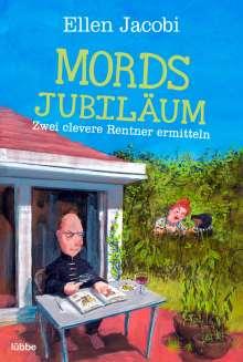 Ellen Jacobi: Mordsjubiläum, Buch