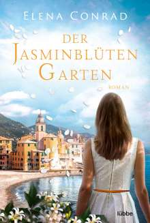 Elena Conrad: Der Jasminblütengarten, Buch