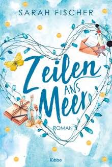 Sarah Fischer: Zeilen ans Meer, Buch