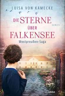 Luisa von Kamecke: Die Sterne über Falkensee, Buch