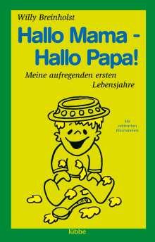Willy Breinholst: Hallo Mama - Hallo Papa!, Buch