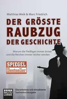 Matthias Weik: Der größte Raubzug der Geschichte, Buch