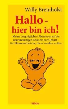 Willy Breinholst: Hallo - hier bin ich!, Buch