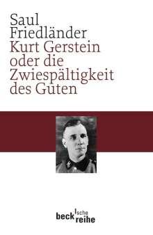 Saul Friedländer: Kurt Gerstein oder die Zwiespältigkeit des Guten, Buch