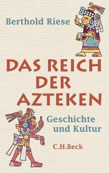 Berthold Riese: Das Reich der Azteken, Buch