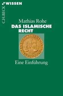 Mathias Rohe: Das islamische Recht, Buch