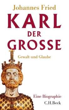 Johannes Fried: Karl der Große, Buch