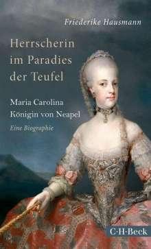 Friederike Hausmann: Herrscherin im Paradies der Teufel, Buch