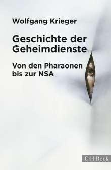 Wolfgang Krieger: Geschichte der Geheimdienste, Buch
