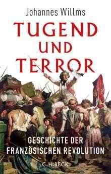 Johannes Willms: Tugend und Terror, Buch