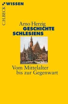 Arno Herzig: Geschichte Schlesiens, Buch