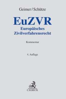 Reinhold Geimer: Europäisches Zivilverfahrensrecht, Buch