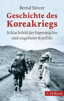 Bernd Stöver: Geschichte des Koreakriegs, Buch