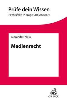 Christian Alexander: Medienrecht, Buch
