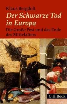 Klaus Bergdolt: Der Schwarze Tod in Europa, Buch