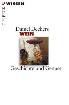 Daniel Deckers: Wein, Buch
