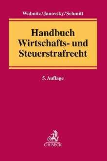 Handbuch Wirtschafts- und Steuerstrafrecht, Buch