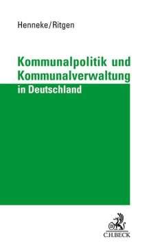 Hans-Günter Henneke: Kommunalpolitik und Kommunalverwaltung in Deutschland, Buch