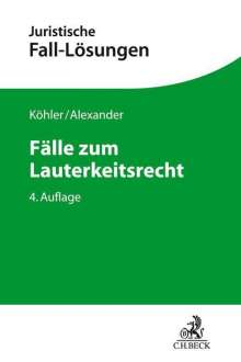 Helmut Köhler: Fälle zum Wettbewerbsrecht, Buch
