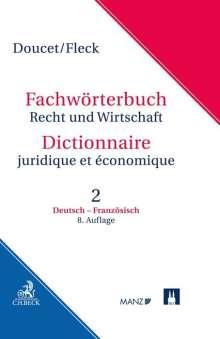 Michel Doucet: Wörterbuch Recht und Wirtschaft  Band 2: Deutsch-Französisch, Buch