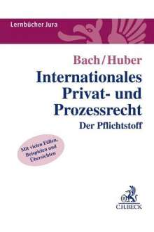 Peter Huber: Internationales Privat- und Prozessrecht, Buch