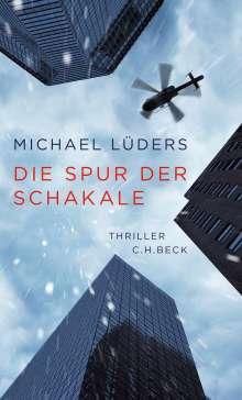 Michael Lüders: Die Spur der Schakale, Buch