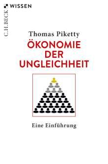 Thomas Piketty: Ökonomie der Ungleichheit, Buch