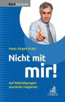 Hans-Jürgen Kratz: Nicht mit mir!, Buch
