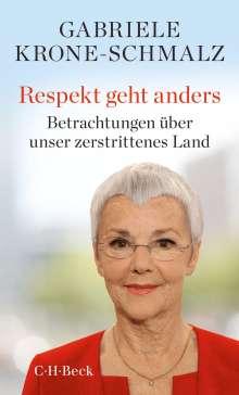 Gabriele Krone-Schmalz: Respekt geht anders, Buch