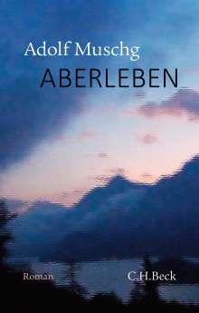 Adolf Muschg: AberLeben, Buch