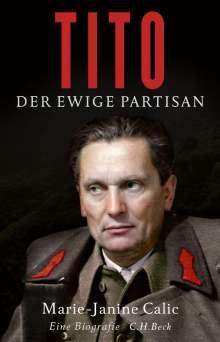 Marie-Janine Calic: Tito, Buch