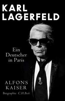 Alfons Kaiser: Karl Lagerfeld - Ein Deutscher in Paris, Buch