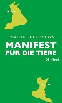 Corine Pelluchon: Manifest für die Tiere, Buch