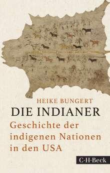 Heike Bungert: Die Indianer, Buch
