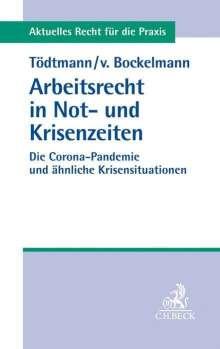 Arbeitsrecht in Not- und Krisenzeiten, Buch