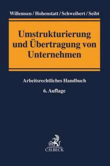 Heinz Josef Willemsen: Umstrukturierung und Übertragung von Unternehmen, Buch