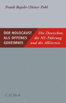 Frank Bajohr: Der Holocaust als offenes Geheimnis, Buch