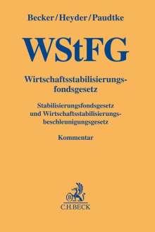 Christian Becker: Wirtschaftsstabilisierungsfondsgesetz (WStFG), Buch