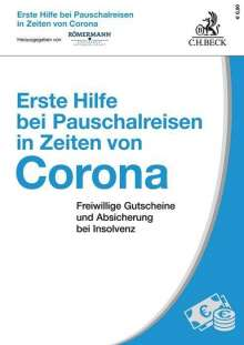 Volker Römermann: Erste Hilfe bei Pauschalreisen in Zeiten von Corona, Buch